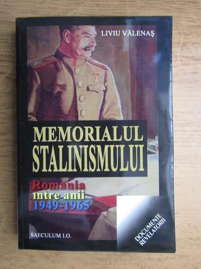 Anticariat: Liviu Valenas - Memorialul stalinismului