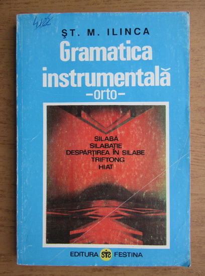 Anticariat: Stefan M. Ilinca - Gramatica instrumentala