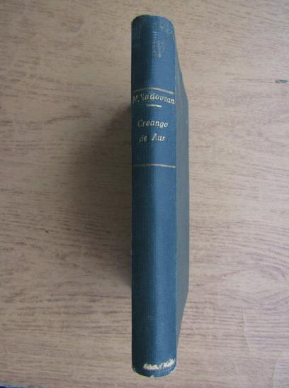 Anticariat: Mihail Sadoveanu - Creanga de aur (1933)