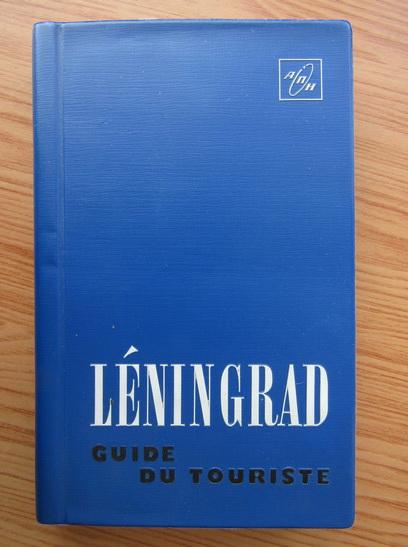 Anticariat: Elena Dorochinskaia - Leningrad. Guide du touriste