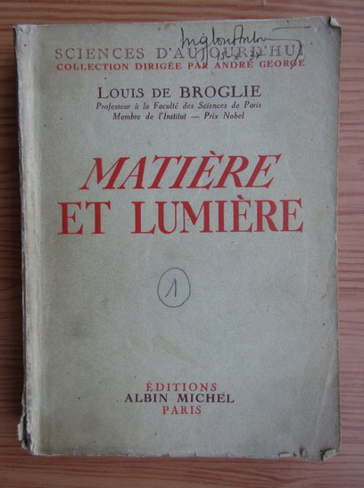 Anticariat: Louis de Broglie - Matiere et lumiere (1937)