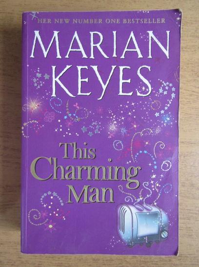 Anticariat: Marian Keyes - This charming man