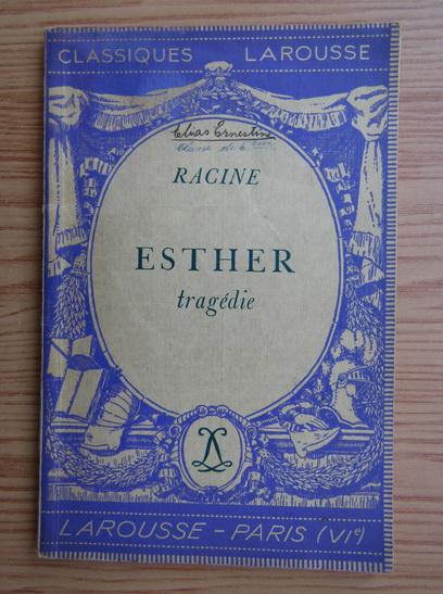 Anticariat: Racine - Esther (1934)