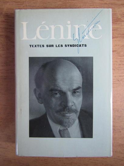 Anticariat: Vladimir Ilici Lenin - Textes sur les syndicats