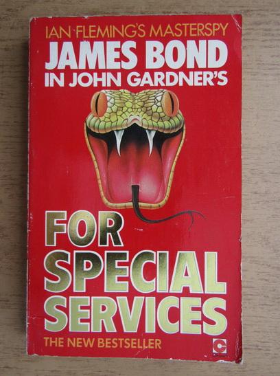 Anticariat: John Gardner - For special services