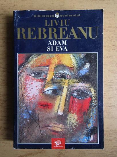 Anticariat: Liviu Rebreanu - Adam si Eva