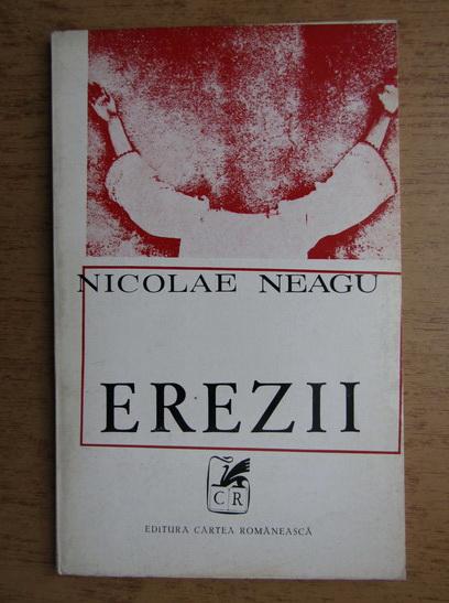 Anticariat: Nicolae Neagu - Erezii