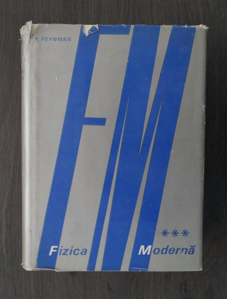 Anticariat: Richard Feynman - Fizica moderna, volumul 3. Mecanica cuantica
