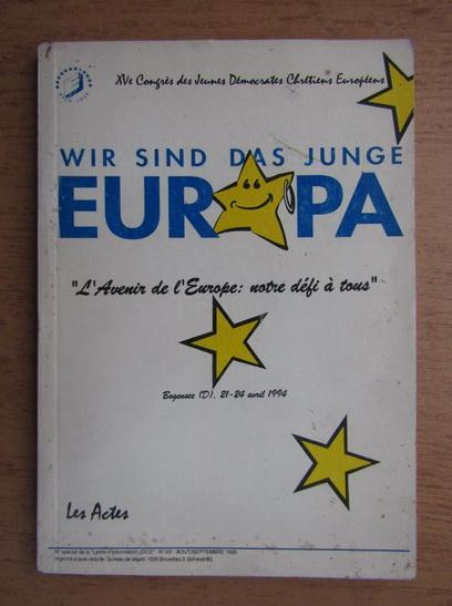 Anticariat: Wir sind das junge Europa