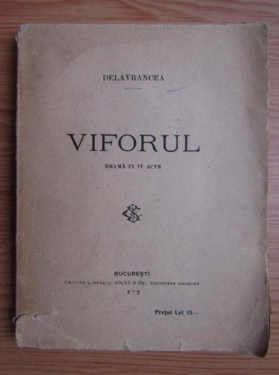 Anticariat: Barbu Stefanescu Delavrancea - Viforul (1921)