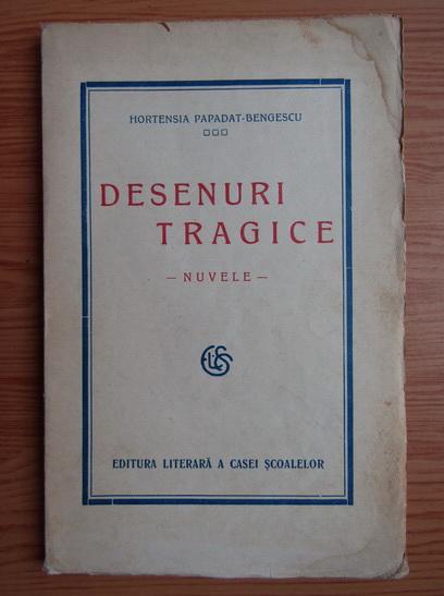 Anticariat: Hortensia Papadat Bengescu - Desenuri tragice (editie princeps, 1927)