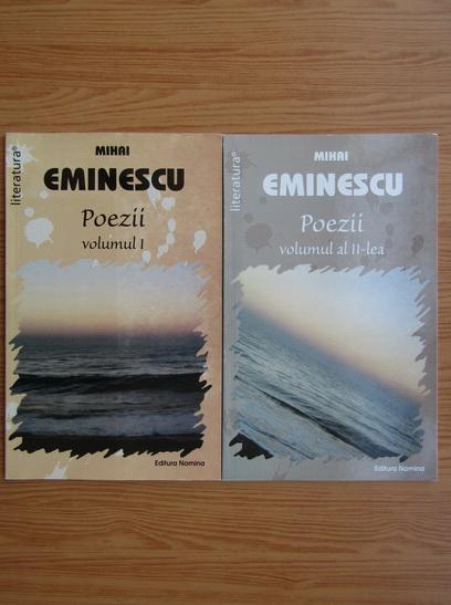Anticariat: Mihai Eminescu - Poezii (volumul 1 si 2)