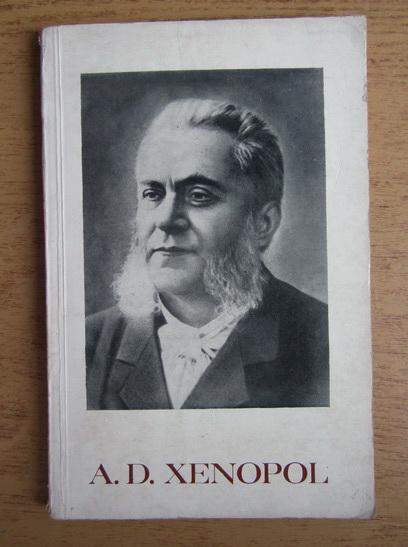 Anticariat: Nicolae Gogoneata - A. D. Xenopol