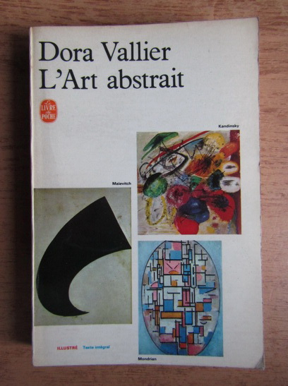 Anticariat: Dora Vallier - L'art abstrait