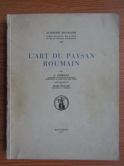 Anticariat: George Oprescu - L'art du paysan roumain (1937)