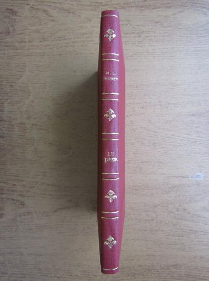 Anticariat: M. L. Neumeyer - Le desir en 12 confidences (1930)