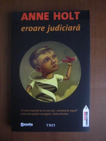 Anticariat: Anne Holt - Eroare judiciara