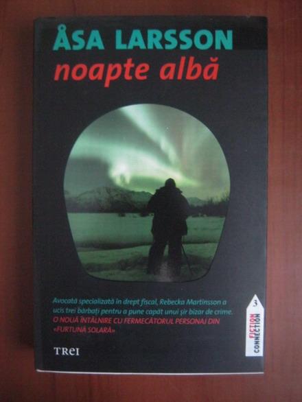 Anticariat: Asa Larsson - Noapte alba