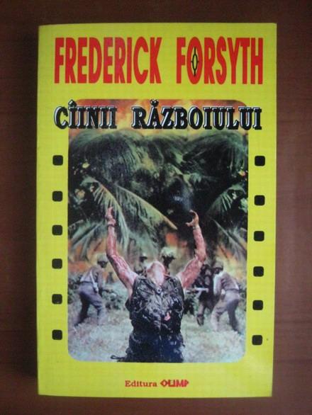 Anticariat: Frederick Forsyth - Cainii razboiului