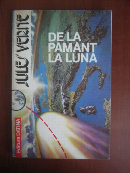 Anticariat: Jules Verne - De la Pamant la Luna