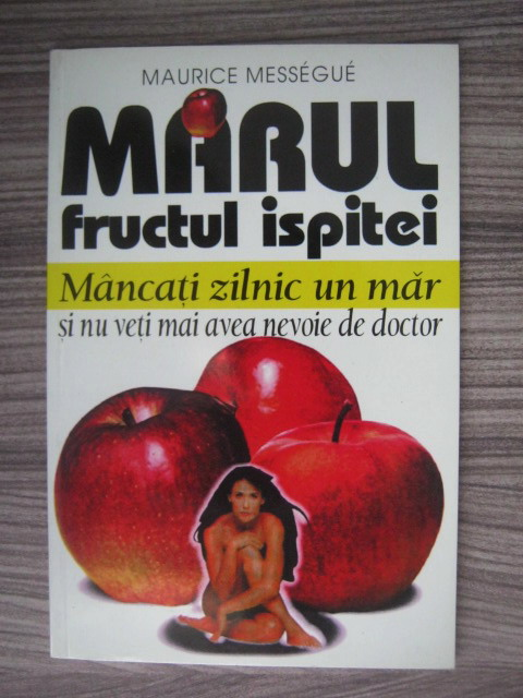 Anticariat: Maurice Messegue - Marul, fructul ispitei