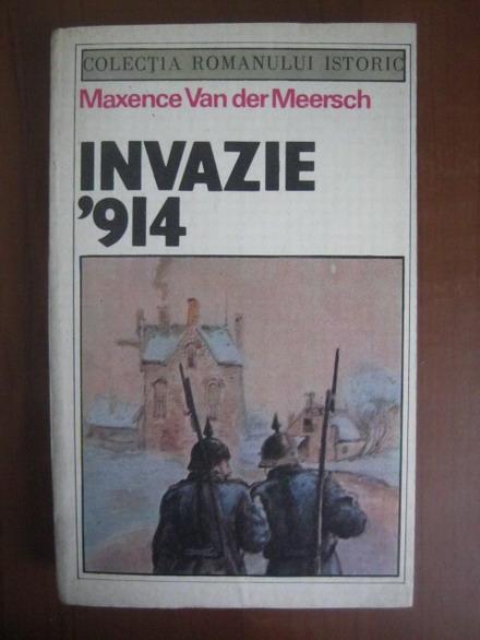 Anticariat: Maxence Van der Meersch - Invazie '914