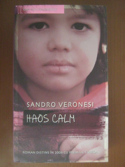 Anticariat: Sandro Veronesi - Haos calm