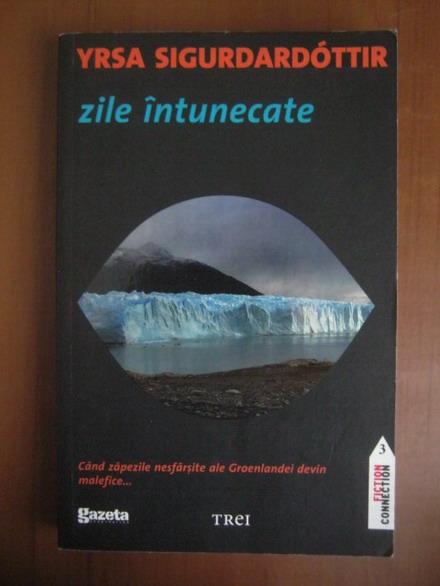 Anticariat: Yrsa Sigurdardottir - Zile intunecate