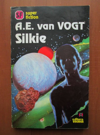 Anticariat: A. E. Van Vogt - Silkie