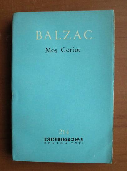 Anticariat: Balzac - Mos Goriot