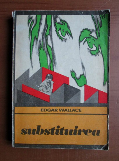 Anticariat: Edgar Wallace - Substituirea