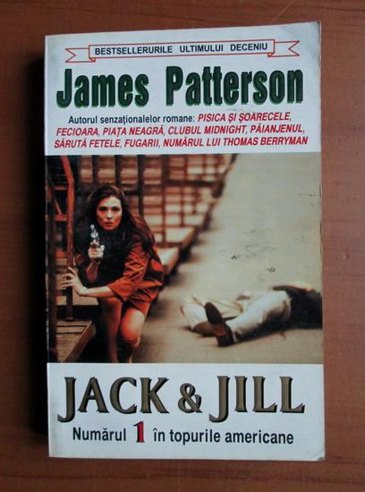 Anticariat: James Patterson - Jack si Jill