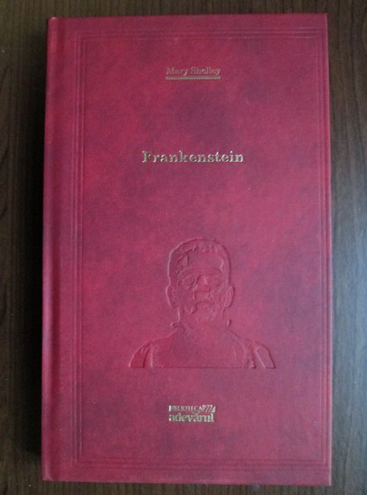 Anticariat: Mary Shelley - Frankenstein (Adevarul)