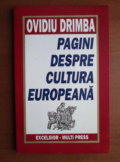 Anticariat: Ovidiu Drimba - Pagini despre cultura europeana