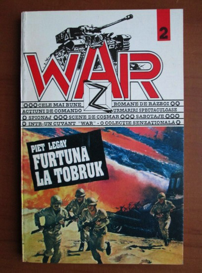 Anticariat: Piet Legay - Furtuna la Tobruk (War)