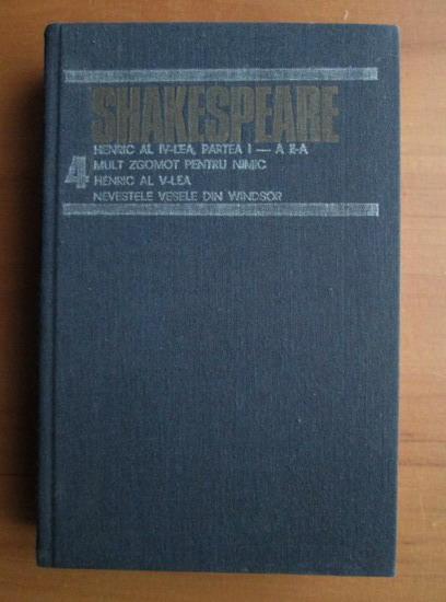 Anticariat: Shakespeare - Opere complete (volumul 4)