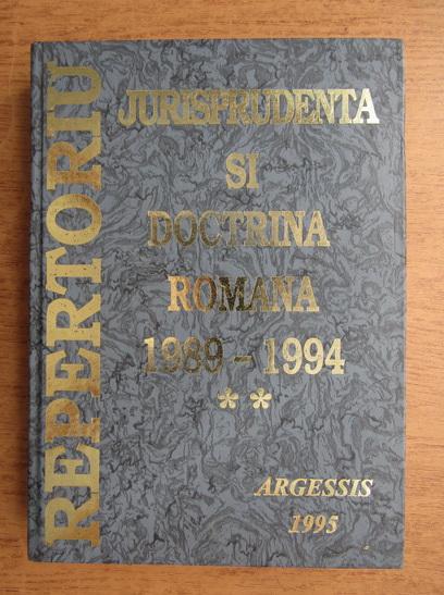 Anticariat: Constantin Crisu, Nicorina Crisu Magraon, Stefan Crisu - Repertoriul de jurisprudenta si doctrina romana, Volumul 2, 1989-1994