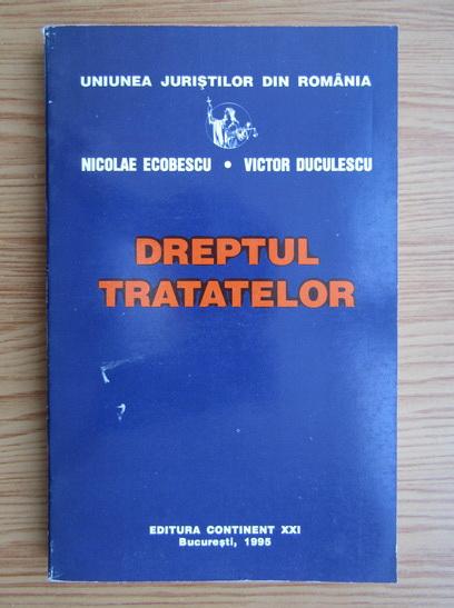Anticariat: Nicolae Ecobescu - Dreptul tratatelor