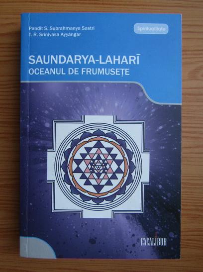 Anticariat: Pandit S. Subrahmanya - Oceanul de frumusete. Saundarya-Lahari