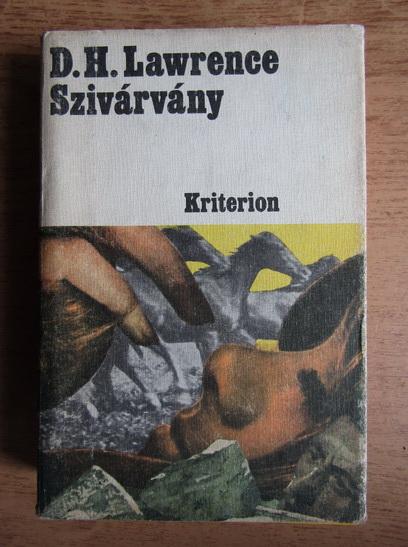 Anticariat: David Herbert Lawrence - Szivarvany