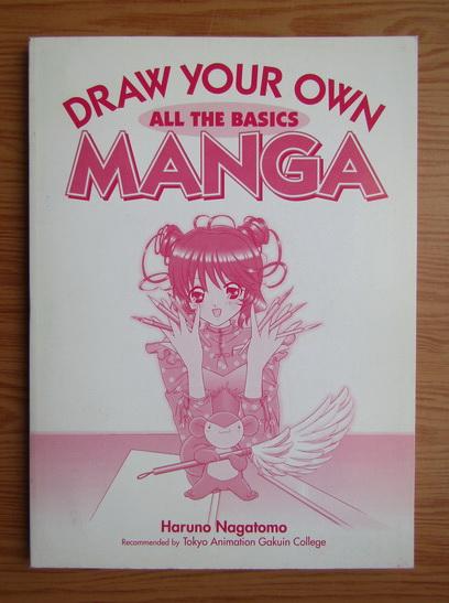 Anticariat: Haruno Nagatomo - Draw your own manga