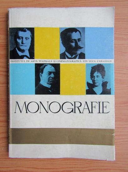 Anticariat: Institutul de arta teatrala si cinematografica Ion Luca Caragiale. Monografie