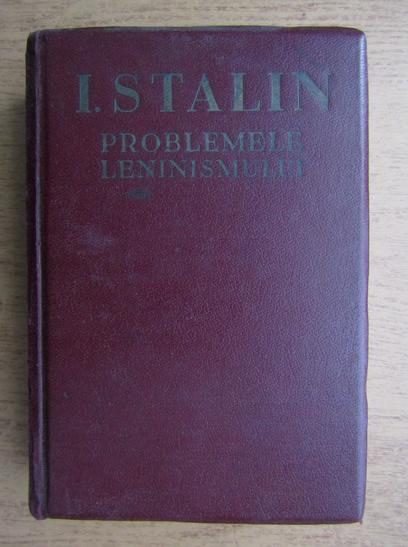 Anticariat: Problemele leninismului (1940)