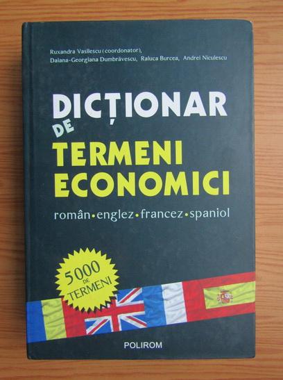 Anticariat: Ruxandra Vasilescu - Dictionar de termeni economici