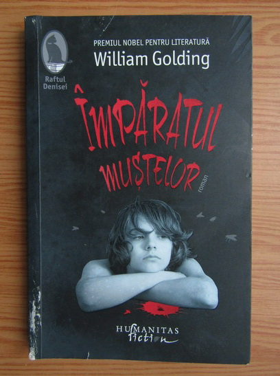 Anticariat: William Golding - Imparatul mustelor