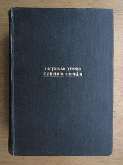 Anticariat: Dictionar tehnic geman-roman