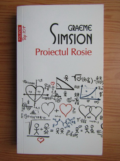 Anticariat: Graeme Simsion - Proiectul Rosie (colectia Top 10)