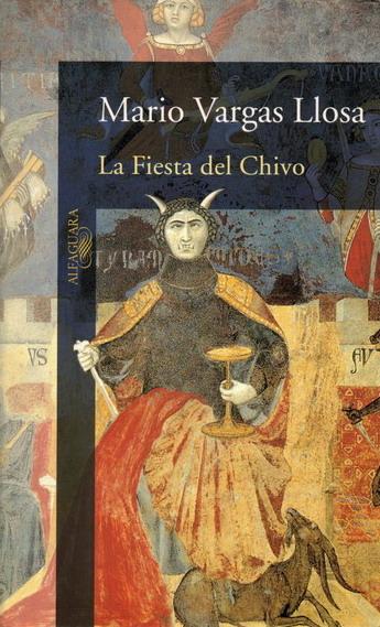 Anticariat: Mario Vargas Llosa - La Fiesta de Chivo / Sarbatoarea tapului