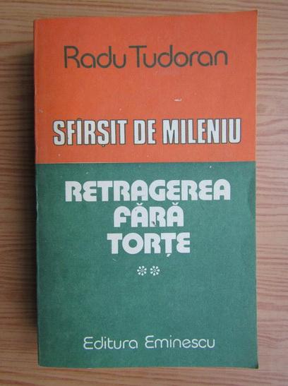 Anticariat: Radu Tudoran - Sfarsit de mileniu, volumul 2. Retragerea fara torte