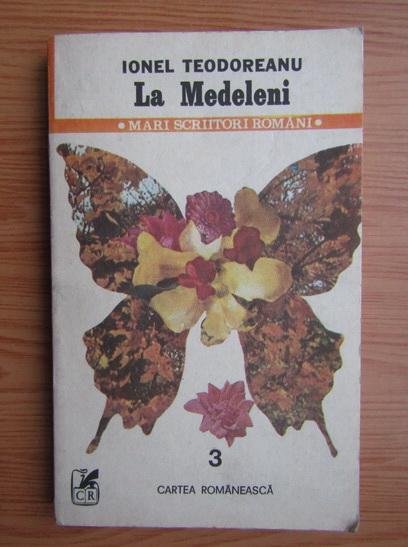 Anticariat: Ionel Teodoreanu - La Medeleni (volumul 3)